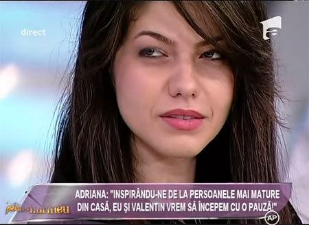 adriana-mpfm5-despre-valentin